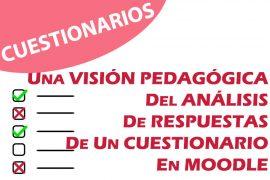 Una visión pedagógica del análisis de respuestas de un cuestionario en Moodle
