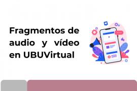 Fragmentos de audio y vídeo en UBUVirtual