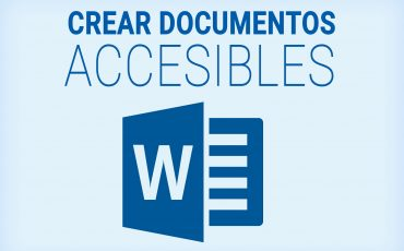 Crear documentos digitales accesibles con MS Word